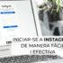 Iniciarse en Instagram de manera fàcil y efectiva